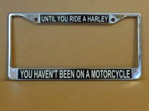 Harley Davidson License Plate Frame Until You Ride A Harley Design