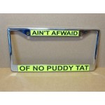 Tweety Bird License Plate Frame Ain't  Afwaid Of No Puddy Tat Design