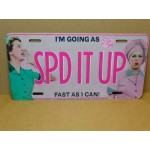 I Love Lucy License Plate #04 Spd It Up Design